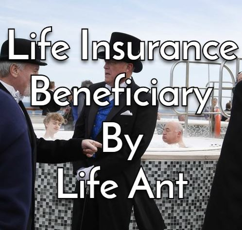 Choose the right beneficiary for a life insurance policy