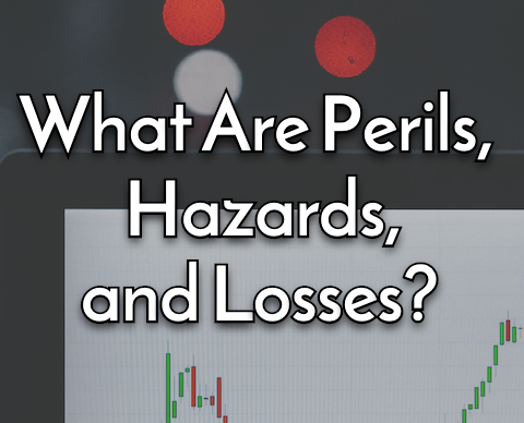 perils, hazards, losses