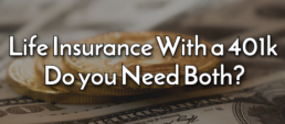 Life Insurance With a 401k