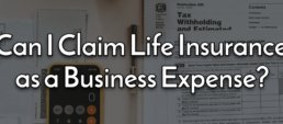 ife insurance as a business expense