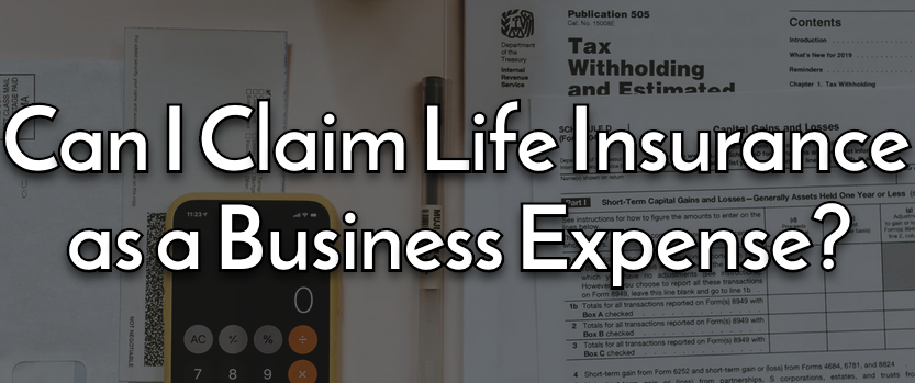 life insurance as a business expense