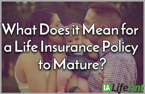 life insurance matures