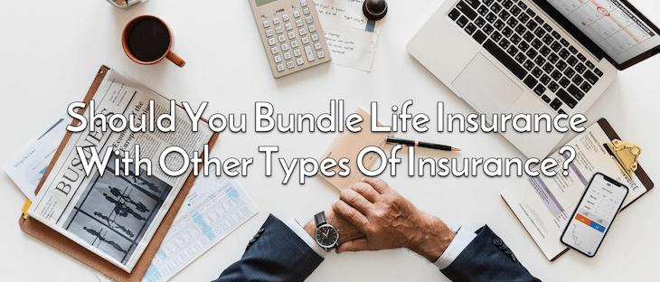 bundling life insurance