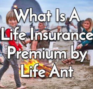 Life Insurance Premium Paying Family