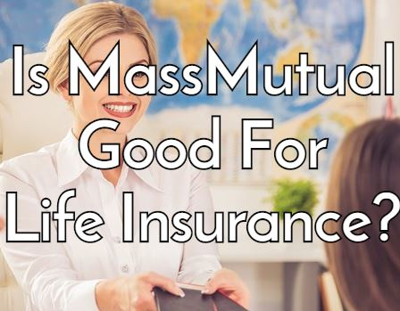 MassMutual Life Insurance Company Review