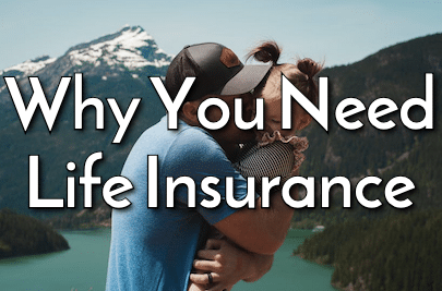 why you need life insurance quotes
