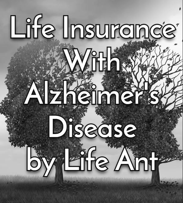 Get Life Insurance with Alzheimer's Disease