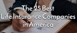 top life insurance companies in America