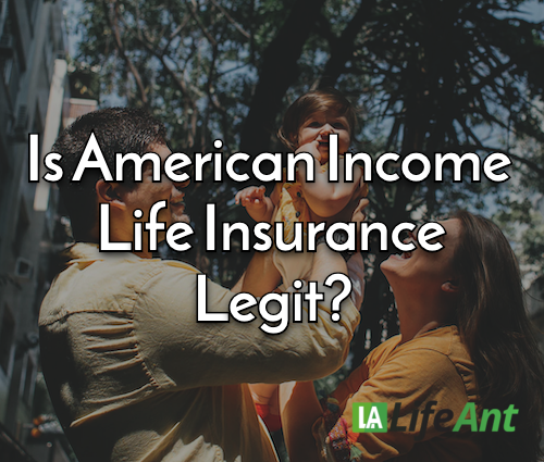 Is American Income Life Insurance Legit