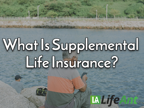 What Is Supplemental Life Insurance?